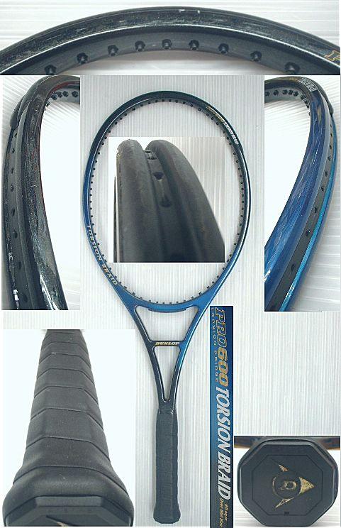 【中古テニスラケット】ダンロップ プロ600 トーションブレイド PRO 600 TORSIONBRAID