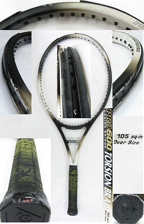 【中古テニスラケット】ダンロップ プロ600 トーションブレイド PRO600 TORSION BRAID